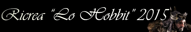 """Ricrea """"Lo Hobbit"""" 2015, contest fotografico a tema, seconda edizione"""